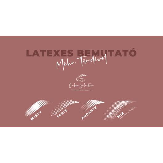 Ombre Selection - Méhn Tünde - Latexes bemutató