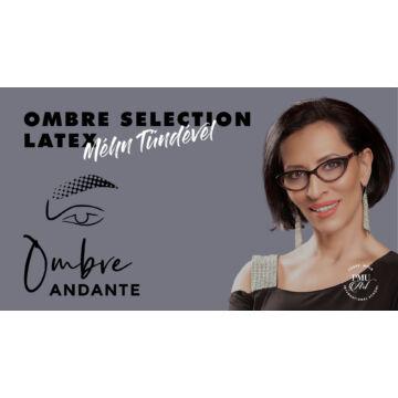 Ombre Andante Latexes Bemutató - Méhn Tündével